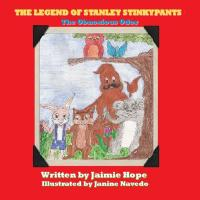 The Legend of Stanley Stinkypants The Obnoxious Od