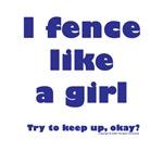 I fence like a girl! (2)
