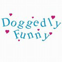 Doggedly Funny