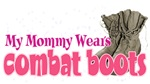Mommy Wears Combat Boots