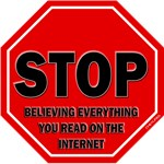Stop Believing the Internet