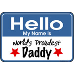 Hello Proud Daddy