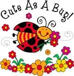 Ladybug Cute As A Bug