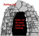 Matthew 28:6, He is Risen!