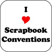 I (heart) Scrapbook Conventions