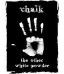 Chalk - The Other White Powder