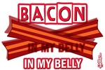 Bacon IN MY BELLY