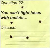You can't fight ideas with bullets