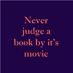Never judge a book by its movie T-shirts & gifts