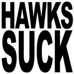 Hawks Suck