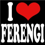 I Love Ferengi