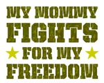 My Mommy Fights For My Freedom