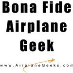 Bona Fide Airplane Geek