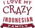 I Love My Crazy Indonesian Family Tshirts