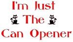 I'm Just The Cat Opener