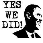Obama - Yes We Did!