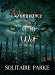 VENGEANCE OF THE WOLF BOOKS & MERCHANDISE