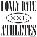 I ONLY DATE ATHLETES T-SHIRTS AND GIFTS