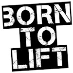 Born to Lift