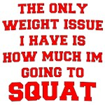 Only Issue - squats