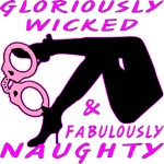 Gloriously Wicked & Fabulously Naughty Female