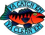 Fish You Catch You Clean