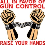 All In Favor Of Gun Control Raise Your Hands