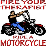 Fire Your Therapist Ride A Motorcycle