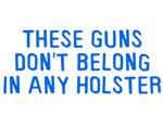 These Guns Holster