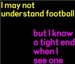 May Not Understand Football