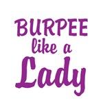 BURPEE like a Lady (purple letters)