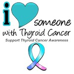 I Love Someone w/ Thyroid Cancer T-Shirts & Gifts