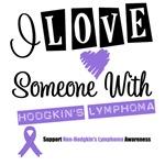 I Love Someone With Hodgkin's Lymphoma Shirts
