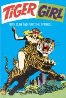 Beware the Tiger Girl!