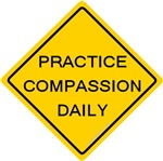 Practice Compassion Daily