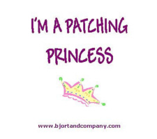 I'm A Patching Princess T-Shirts/Accessories