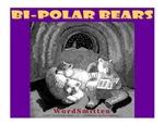 Bi-Polar Bears