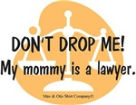 Copy of My Mommy is a Lawyer - orange