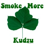 Smoke More Kudzu
