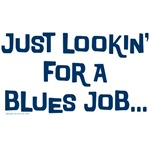 Just looking for a blues job