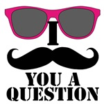 I Mustache You a Question | Pink Glasses
