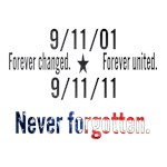 9-11 United Never Forgotten 10 year Anniversary