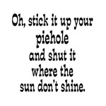 Mixed up Insult - Stick it Up Your Piehole