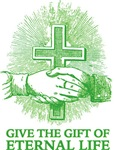 Give the Gift of Eternal Life