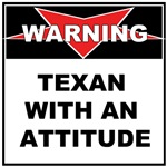 DANGER TEXAN WITH AN ATTITUDE