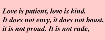 Love is Patient, Love is Kind ...