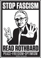 Stop Fascism! Read Rothbard!