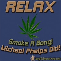 RELAX - Smoke A Bong Phelps Does