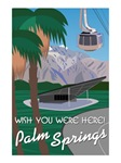 Wish You Were Here: Palm Springs