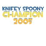 Knifey Spooney Champion